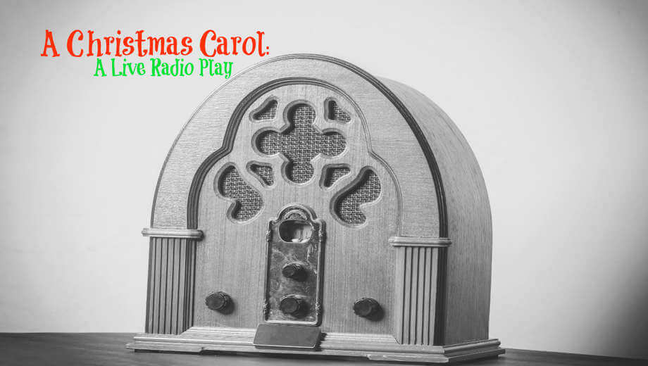 "SEP 25 | Auditions for ""A Christmas Carol: A Live Radio Play"""