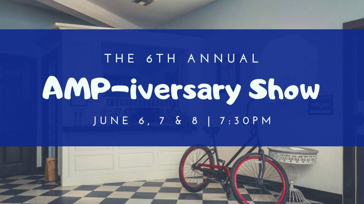 6th AMPiversary Revue/Preview
