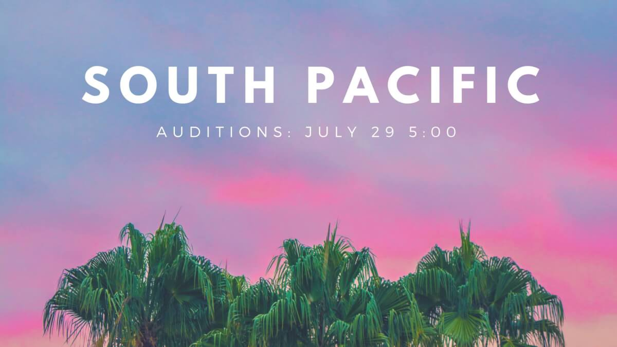 Auditions: South Pacific
